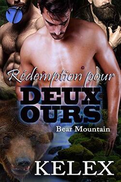 Couverture de Bear Mountain, Tome 7 : Rédemption pour deux ours