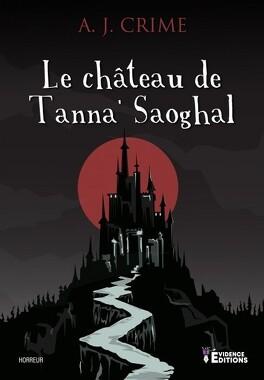 Couverture du livre : Le Château de Tanna'Saoghal