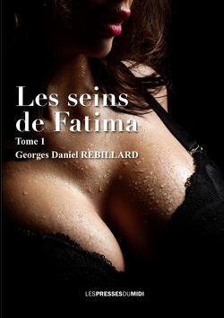 Couverture de Les Seins de Fatima, Tome 1
