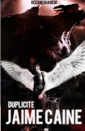 Jaime Caine, Tome 1 : Duplicité