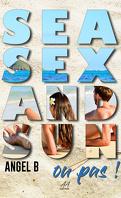 Sea, sex and sun... ou pas !