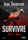 Devil's Road, Tome 1 : Survivre