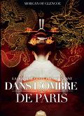 La Dernière Geste, Premier Chant : Dans l'ombre de Paris