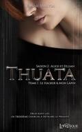Thuata, Saison 2 : Alice et Fillian - Tome 1 : Le Hacker & mon Lapin