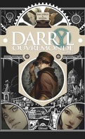 Darryl Ouvremonde, Tome 1
