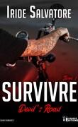 Devil's Road, Tome 1 : Survivre
