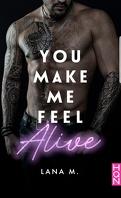 Make Me Love You, Tome 2 : You Make Me Feel Alive
