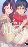 To Your Eternity, Tome 11