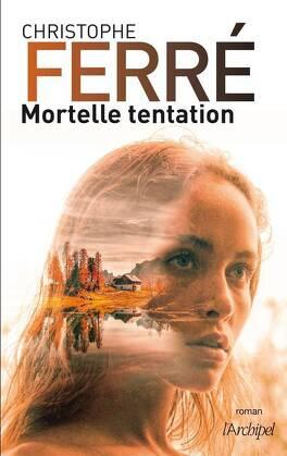 Couverture du livre : Mortelle tentation
