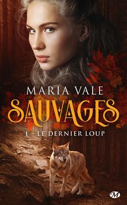 Couverture de Sauvages, Tome 1 : Le Dernier Loup
