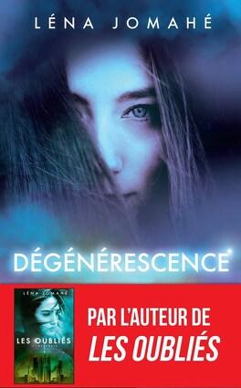 Couverture du livre : Dégénérescence