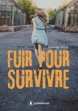 Couverture du livre : Fuir pour survivre