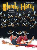Bloody Harry, Tome 2 : Abrada Kadavra