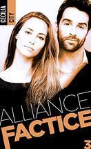 Alliance factice, Tome 3