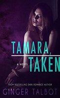 Blue-eyed Monsters, Tome 1 : Tamara, Taken