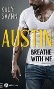 Breathe with me - Austin