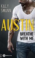 Breathe with me - Austin