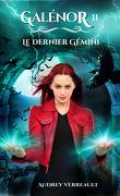 Galénor, Tome 2 : Le Dernier Gémini