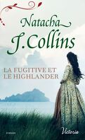 Le Souffle des Highlands, Tome 3 : La Fugitive et le Highlander