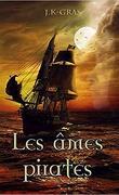 Les Âmes pirates, Tome 1 : L'Anarkhia