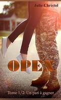 Opex, Tome 1 : Un pari à gagner