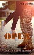 Opex, Tome 2 : Une vie à partager