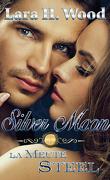Silver Moon, Tome 1 : Le Meute Steel
