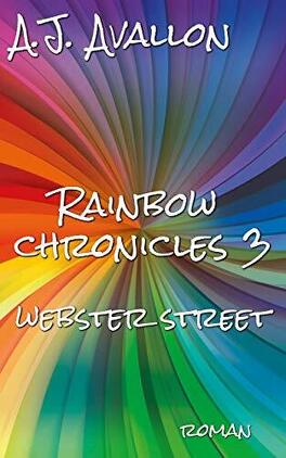 Couverture du livre : Rainbow Chronicles, Tome 3 : Webster Street