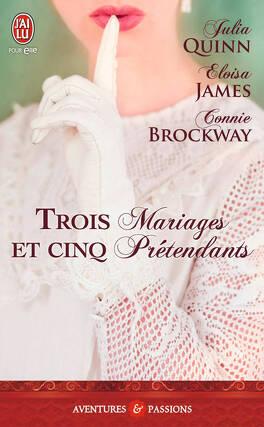 Couverture du livre : Trois mariages et cinq prétendants
