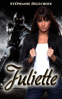 Couverture de Black Wolves tome 5 : Juliette