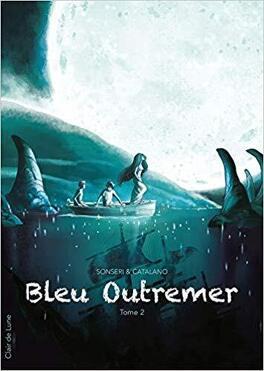 Couverture du livre : Bleu Outremer Tome 2