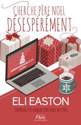 Couverture du livre : Cherche père Noël désespérément