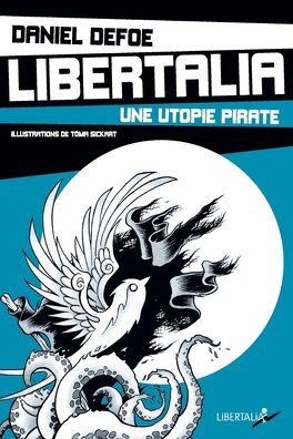 Couverture du livre : Libertalia, une utopie pirate