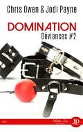 Déviances, Tome 2 : Domination