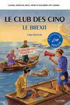 Le Club des Cinq - Le Brexit