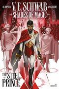 Shades of Magic Vol 1 : The Steel Prince