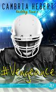 Hashtag, Tome 2 : #Vengeance