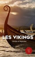 Les Vikings : Vérités et légendes