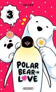 Polar Bear in Love, Tome 3