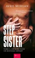 Step Sister, Tome 1 : Un Noël pour un nouveau départ