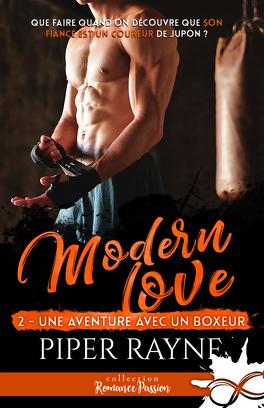 Couverture du livre : Modern Love, Tome 2 : Une aventure avec un boxeur
