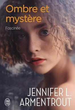 Couverture du livre : Ombre et mystère, Tome 3 : Fascinée