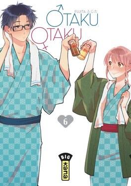 Couverture du livre : Otaku Otaku, Tome 6