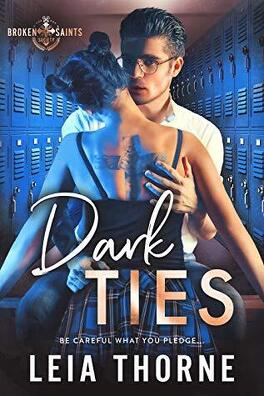 Couverture du livre : Broken Saints Society, Tome 1 : Dark Ties