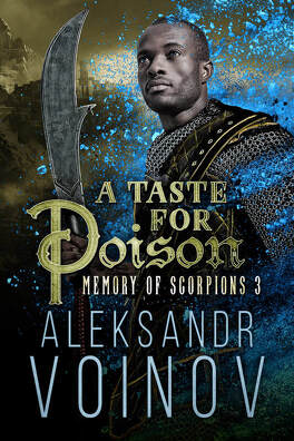 Couverture du livre : Memory of Scorpions, Tome 3 : A Taste for Poison