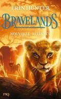 Bravelands, Tome 1 : Nouvelle alliance