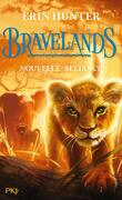 Bravelands, Tome 1 : Nouvelle alliance
