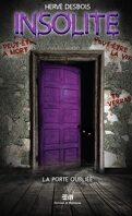 Insolite, tome 3 : La porte oubliée
