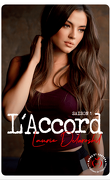 L'Accord, Tome 1 - Saison 1 : L'Attachement