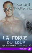 L'Apprivoisement du loup, Tome 2 : La Force du loup